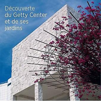 Het zien van het Getty Center en de tuinen door Getty publicaties - 978160606