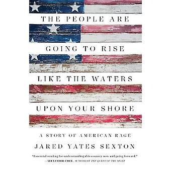 Die Menschen gehen zum Aufstieg wie das Wasser auf Ihrem Land - eine Geschichte