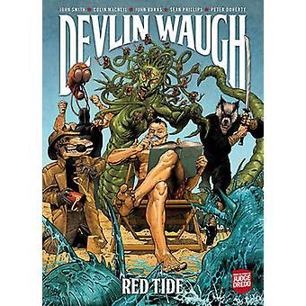 Devlin Waugh - Red Tide av John Smith - Sean Philips - 9781781083444 B