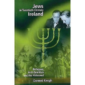 Jews in Twentieth-century Ireland - Refugees - Antisemitism and the Ho