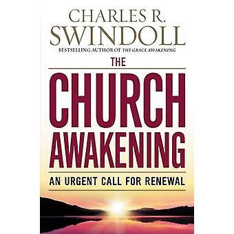 Den kyrkliga uppvaknandet - ett brådskande samtal för förnyelse av Charles R. Swindo