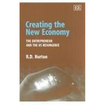 Tworzenie nowej gospodarki - przedsiębiorca i USA odrodzenie (nowe