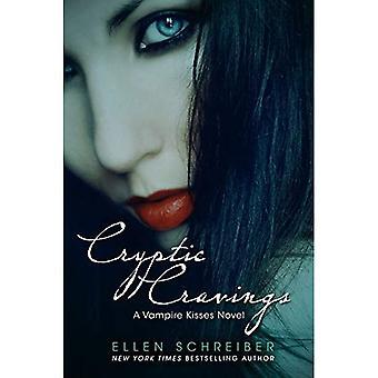Cryptische hunkeren naar (Vampire Kisses
