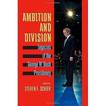 Ambição e divisão: legados da Presidência de Bush