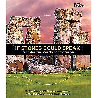 Om stenar kunde tala: Låsa upp hemligheter av Stonehenge
