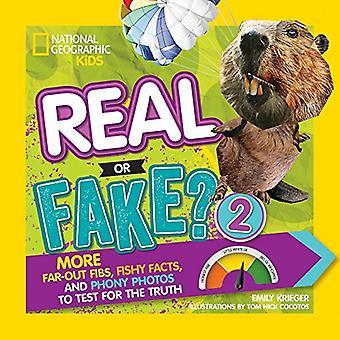Vero o falso? 2: più far-out Fibs, pesce fatti e foto fasulle alla prova della verità