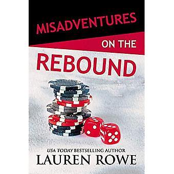 Misadventures on the Rebound (Misadventures Series Book 18)
