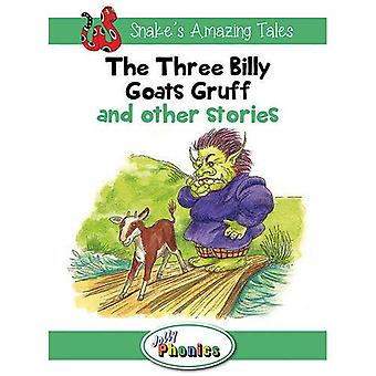 The Three Billy Goats Gruff and Other Stories: Jolly Phonics Readers (Snake's Amazing Tales)