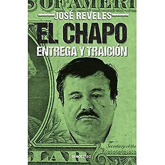 El Chapo: Entrega y Mina = Chapo (bästa säljare (Debolsillo))
