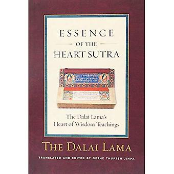 Kärnan i den Heart Sutra: Dalai Lamas hjärtat av vishetundervisningarna