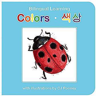 Colors (English-Korean) (Bilingual Learning) [Board book]