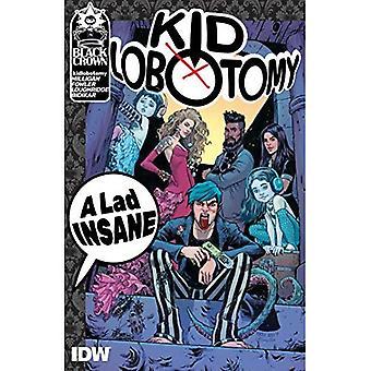 Lobotomie, Vol. 1 Kind ein Junge verrückt