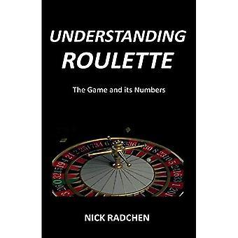 Ymmärrystä ruletti: Peli ja sen numerot