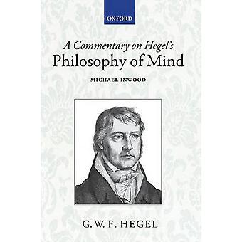 Un commentaire sur la philosophie de Hegel de Mind par Inwood & M. J.