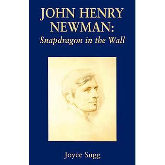 John Henry Newman Snapdragon by Sugg & Joyce
