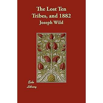 القبائل العشر المفقودة و 1882 جوزيف آند البرية