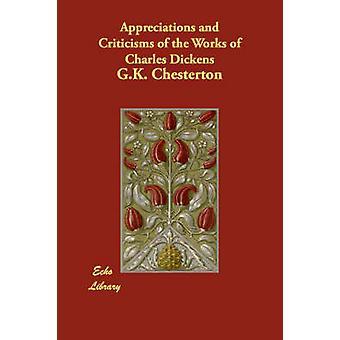 Appreciaties en kritiek van de werken van Charles Dickens door Chesterton & G. K.