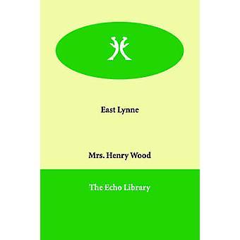 East Lynne av trä & Henry