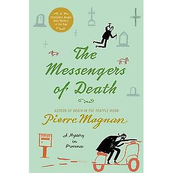 The Messengers of Death by Pierre Magnan - 9780312387570 Book