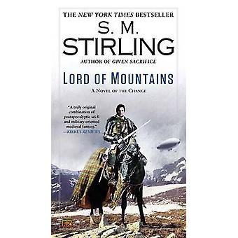 Lord of Mountains by S M Stirling - 9780451414762 Book