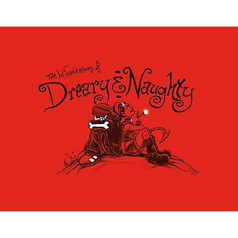 The Misadventures of Dreary & Naughty by John R. LaFleur - 9780764344