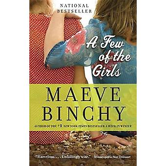 A Few of the Girls - Stories by Maeve Binchy - 9781101971666 Book