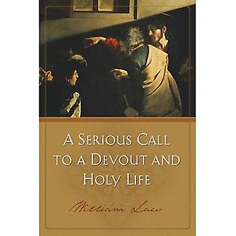 A Serious Call to Devout Holy Life by William Law - 9781598563856 Book