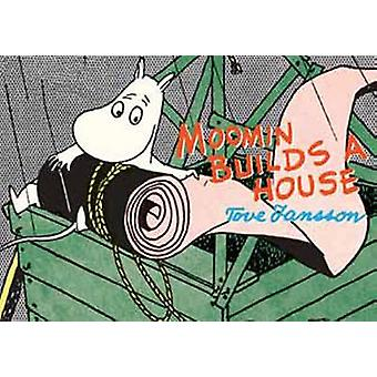 Moomin Builds a House by Tove Jansson - 9781770461086 Book