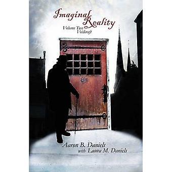 Imaginal Reality - Voidcraft - 2 by Aaron B. Daniels - 9781904658566 Bo
