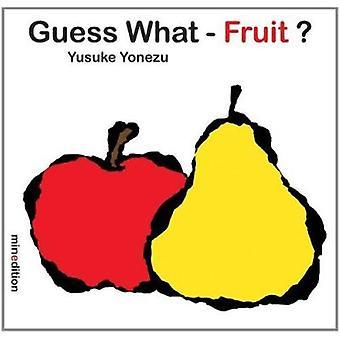 Guess What- Fruit? by Yusuke Yonezu - 9789881512673 Book