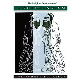 The Religious Dimensions of Confucianism by Rodney L. Taylor - 978079