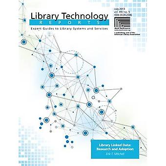 Library Linked Data - Research and Adoption by Erik T. Mitchell - 9780