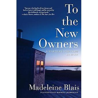 To the New Owners - A Martha's Vineyard Memoir by Madeleine Blais - 97