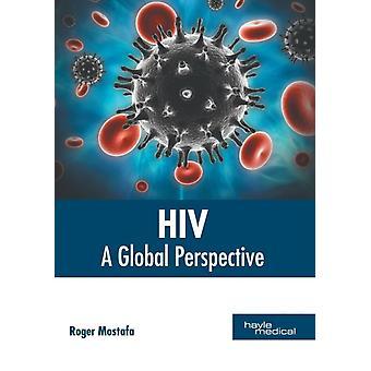 HIV een globaal perspectief door Roger Mostafa