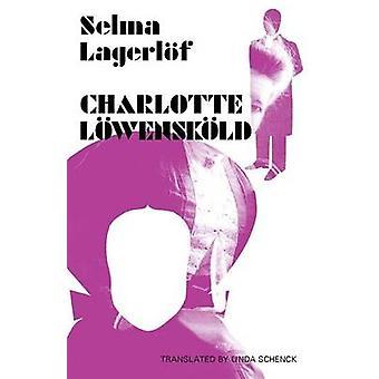 Charlotte Lwenskld by Lagerlf & Selma