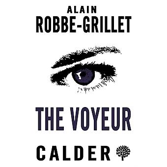 The Voyeur by Alain Robbe Grillet & Translated by Richard Howard