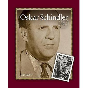 Oskar Schindler by Barber & Terry