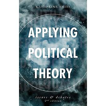 Applying Political Theory by Smits & Katherine