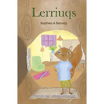 Lerriuqs by Saroay & Sophea A
