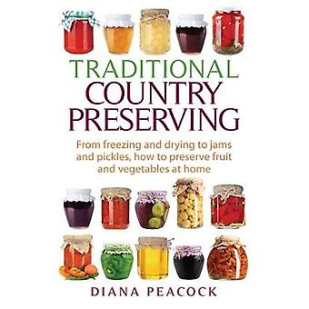 Traditional Country Preserving by Peacock & Diana