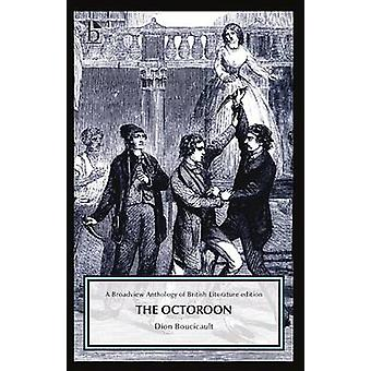 The Octoroon by Dion Boucicault - Sarika Bose - 9781554812110 Book