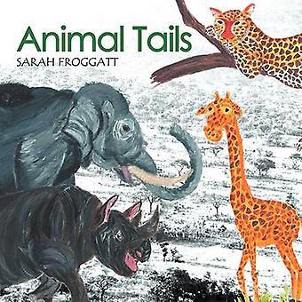 Dierlijke staarten door Froggatt & Sarah H. E.