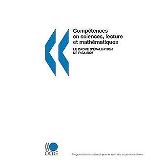 PISA Comptences en sciences föreläsning et mathmatiques Le cadre dvaluation de PISA 2006 av OECD Publishing