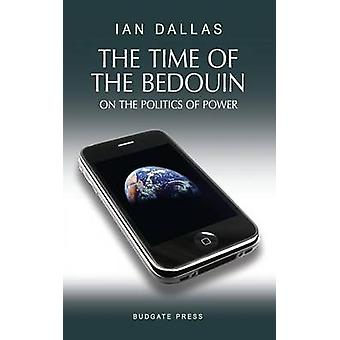 The Time of the Bedouin by Dallas & Ian