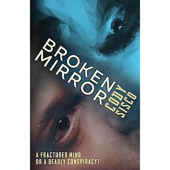 Broken Mirror by Sisco & Cody