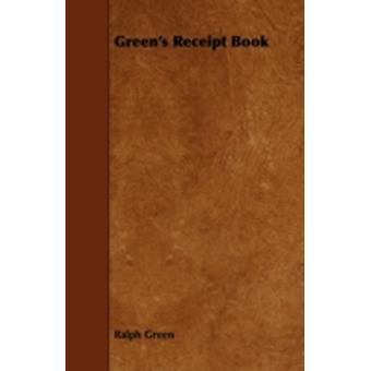 Greens Receipt Book by Green & Ralph
