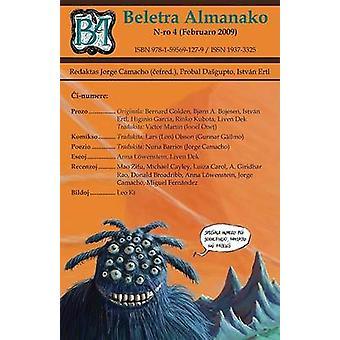 Beletra Almanako 4 BA4  Literaturo en Esperanto by Camacho & Jorge