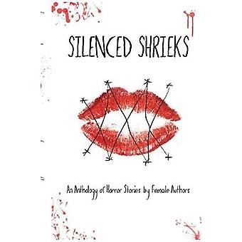 Silenced Shrieks by Publishing & Copacetic