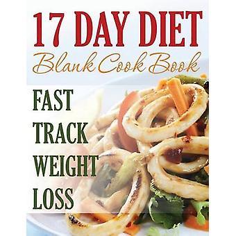 17 Day Diet Blank Cookbook by Speedy Publishing LLC