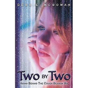 Two By Two by McGowan & Debbie